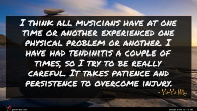 Photo of Yo-Yo Ma quote : I think all musicians …