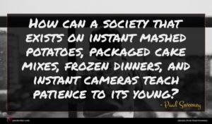 Paul Sweeney quote : How can a society ...