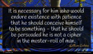 William Godwin quote : It is necessary for ...