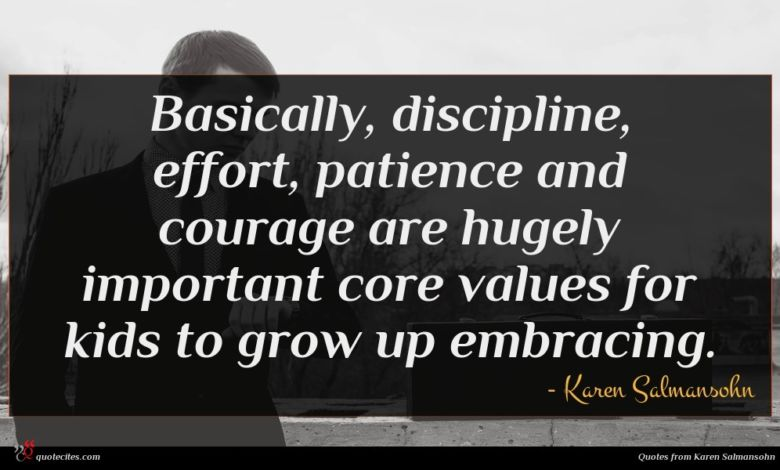Photo of Karen Salmansohn quote : Basically discipline effort patience …