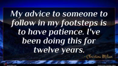 Photo of Christina Milian quote : My advice to someone …