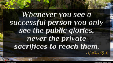 Photo of Vaibhav Shah quote : Whenever you see a …