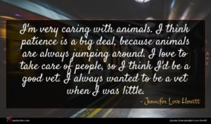 Jennifer Love Hewitt quote : I'm very caring with ...