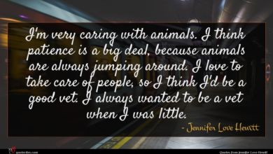 Photo of Jennifer Love Hewitt quote : I'm very caring with …