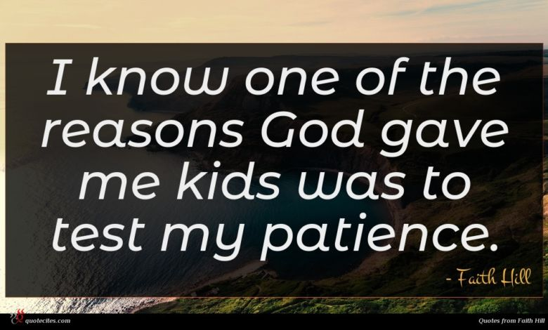 I know one of the reasons God gave me kids was to test my patience.