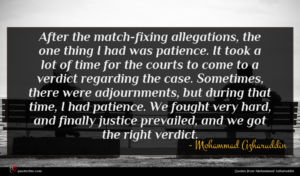 Mohammad Azharuddin quote : After the match-fixing allegations ...