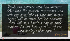 Gerry Adams quote : Republican patience with how ...