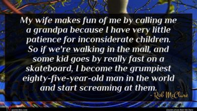 Photo of Rob McClure quote : My wife makes fun …