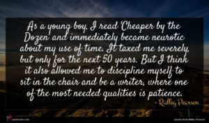 Ridley Pearson quote : As a young boy ...
