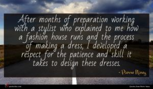 Pierre Niney quote : After months of preparation ...