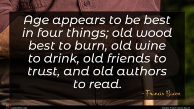 Photo of Francis Bacon quote : Age appears to be …