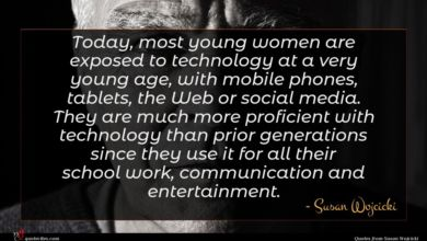 Photo of Susan Wojcicki quote : Today most young women …