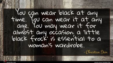Photo of Christian Dior quote : You can wear black …