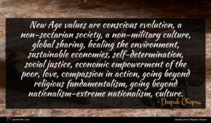 Deepak Chopra quote : New Age values are ...
