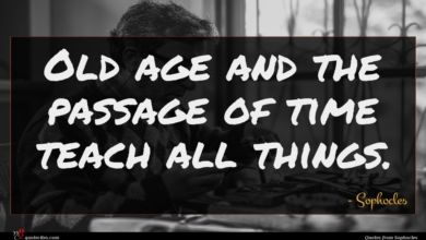 Photo of Sophocles quote : Old age and the …
