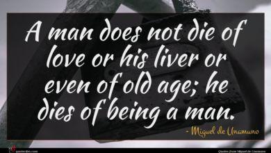 Photo of Miguel de Unamuno quote : A man does not …