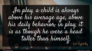 Photo of Lev Vygotsky quote : In play a child …