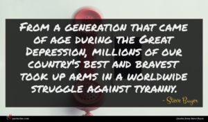 Steve Buyer quote : From a generation that ...