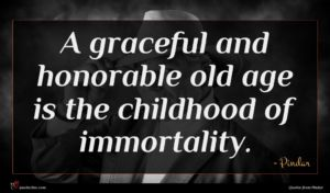 Pindar quote : A graceful and honorable ...