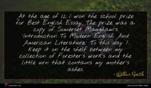 Wilbur Smith quote : At the age of ...