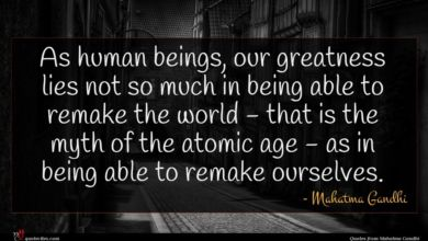Photo of Mahatma Gandhi quote : As human beings our …