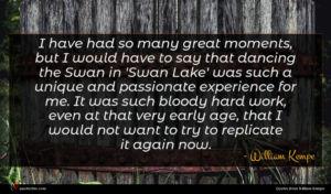 William Kempe quote : I have had so ...