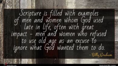 Photo of Billy Graham quote : Scripture is filled with …