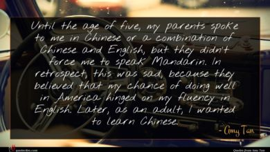 Photo of Amy Tan quote : Until the age of …
