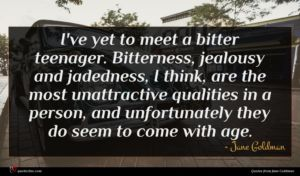 Jane Goldman quote : I've yet to meet ...