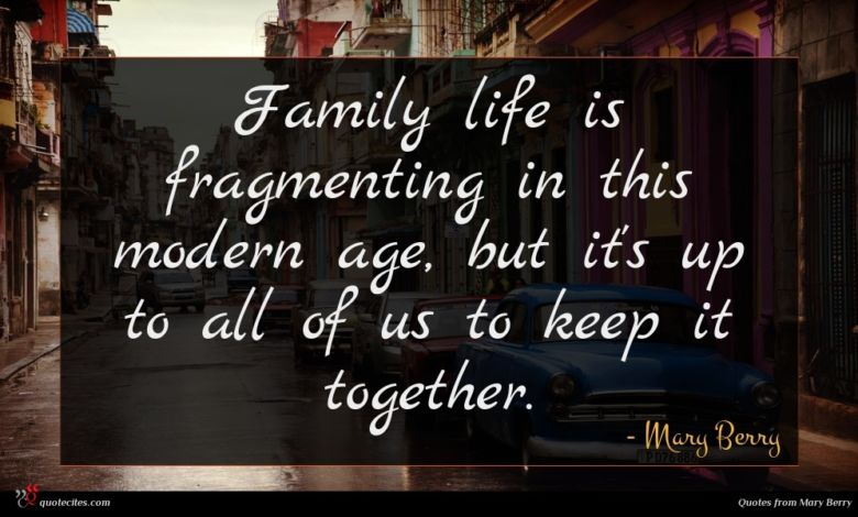 Family life is fragmenting in this modern age, but it's up to all of us to keep it together.