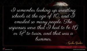 Sasha Banks quote : I remember looking up ...