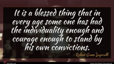 Photo of Robert Green Ingersoll quote : It is a blessed …