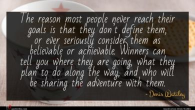 Photo of Denis Watiley quote : The reason most people …
