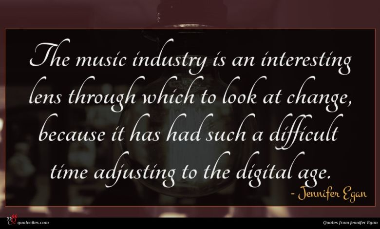 The music industry is an interesting lens through which to look at change, because it has had such a difficult time adjusting to the digital age.