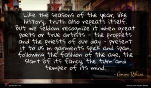 Ameen Rihani quote : Like the seasons of ...