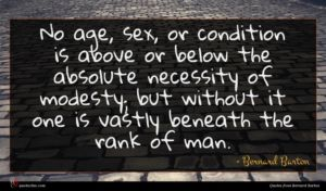 Bernard Barton quote : No age sex or ...