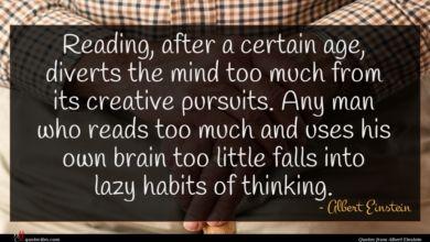 Photo of Albert Einstein quote : Reading after a certain …