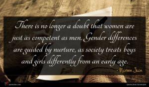 Naveen Jain quote : There is no longer ...