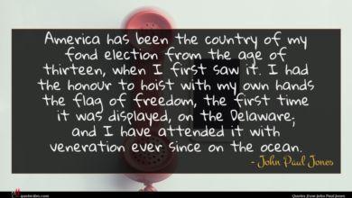 Photo of John Paul Jones quote : America has been the …