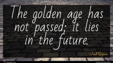 Photo of Paul Signac quote : The golden age has …