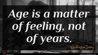 Photo of Washington Irving quote : Age is a matter …