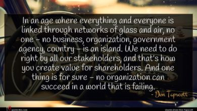 Photo of Don Tapscott quote : In an age where …
