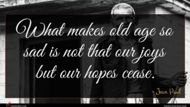 Photo of Jean Paul quote : What makes old age …