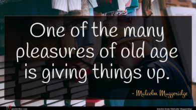 Photo of Malcolm Muggeridge quote : One of the many …