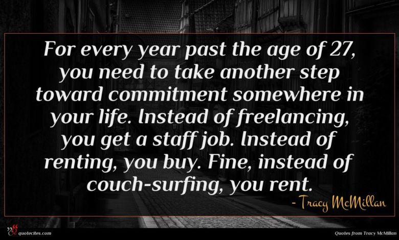 Photo of Tracy McMillan quote : For every year past …