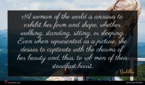 Buddha quote : A woman of the ...