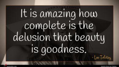 Photo of Leo Tolstoy quote : It is amazing how …