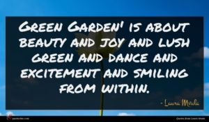 Laura Mvula quote : Green Garden' is about ...