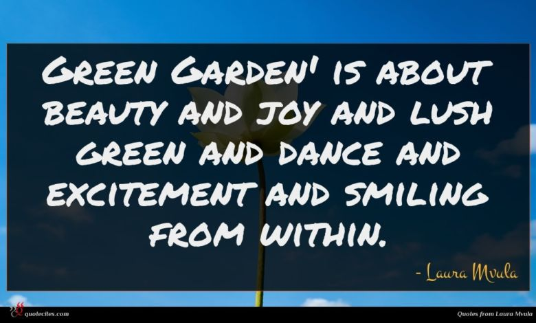 Photo of Laura Mvula quote : Green Garden' is about …