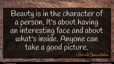 Photo of Patrick Demarchelier quote : Beauty is in the …